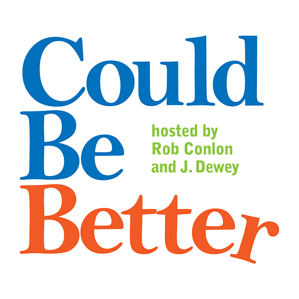Could Be Better Podcast logo