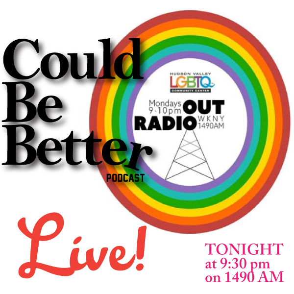 CBB On Out Radio! – Could Be Better Podcast